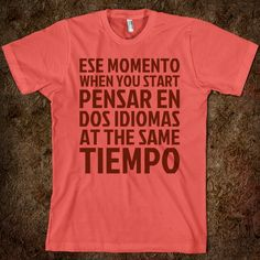 Ese Momento When - Text First - Skreened T-shirts, Organic Shirts, Hoodies, Kids Tees, Baby One-Pieces and Tote Bags Custom T-Shirts, Organic Shirts, Hoodies, Novelty Gifts, Kids Apparel, Baby One-Pieces | Skreened - Ethical Custom Apparel