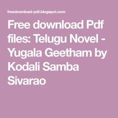 Telugu Novel - Yugala Geetham by Kodali Samba Sivarao Wedding Anniversary Wishes, Samba, Telugu, Reading Online, Novels, Pdf, Blog, Free, Wedding Day Wishes