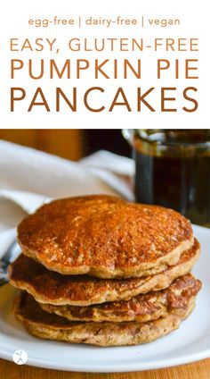 Gluten free meals 411516484700835428 - Pumpkin Pie Pancakes :: gluten-free, egg-free, dairy-free Source by cdavil Gluten Free Pumpkin Pie, Pumpkin Recipes, Vegan Gluten Free, Vegan Pumpkin, Pumpkin Pumpkin, Dairy Free Gluten Free Desserts, Healthy Pumpkin, Vegan Desserts, Fall Recipes