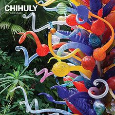 Chihuly 2017 Wall Calendar by Dale Chihuly