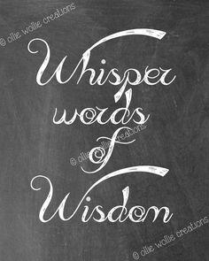 Palabras de susurro de sabiduría The por olliewolliecreations