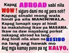 OFW... Patama Quotes, Tagalog Quotes, Qoutes, Bitterness Quotes, Hugot Quotes, Hugot Lines, Cute Good Morning, Pinoy, Humor
