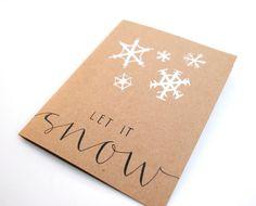 Let It Snow Handwritten Greeting Card .