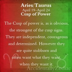 Aries/Taurus Cusp Part 1