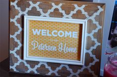 DIY Welcome sign project