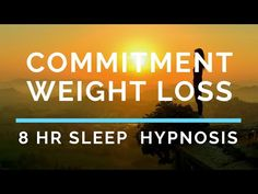 Have you really made a firm commitment to weight loss? If you have, this powerful 8 hour sleep hypnosis track will help support you in reaching your weight l. Weight Loss Goals, Weight Loss Motivation, Healthy Weight Loss, Hypnotherapy, Losing 10 Pounds, Lose Belly, Lose Weight, How Are You Feeling, Exercise
