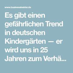 Es gibt einen gefährlichen Trend in deutschen Kindergärten — er wird uns in 25 Jahren zum Verhängnis