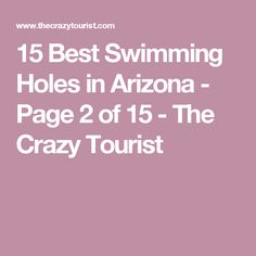 15 Best Swimming Holes in Arizona - Page 2 of 15 - The Crazy Tourist
