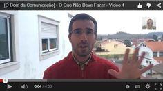 """[Novo Vídeo] [O Dom da Comunicação] - O Que Não Deve Fazer - Vídeo 4  É Importante saber """"O que NÃO FAZER"""" quando comunicamos com os outros.  Ver o Vídeo ==> http://youtu.be/qErO_HZIpno"""