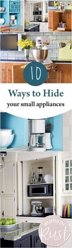 10 ways to hide your small appliances: wrapped in rust – Kitchen Furniture Storage Kitchen Appliance Storage, Kitchen Storage Hacks, Small Kitchen Organization, Small Kitchen Appliances, Kitchen Small, Kitchen Tips, Kitchen Ideas, Cleaning Appliances, Organization Ideas