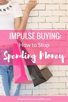 Do you have a habit of impulse buying? In this article you will find practical tips on how to stop spending money and break the spending cycle.