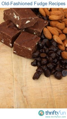 This page contains old-fashioned chocolate fudge recipes. If you are not a fan of the newer methods of making fudge and are longing for the version cooked on the stove, then old fashioned fudge recipes are for you.