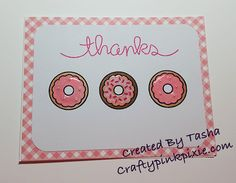 Thank you card made with the Lawn Fawn Donut Worry Stamp Set.