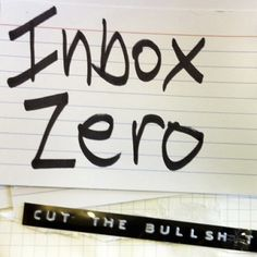 How I End Every Day With Zero Emails by Fauzia Burke