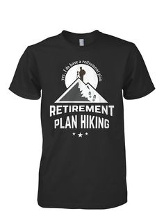 Retirement Plan-Hiking (Limited Edition)