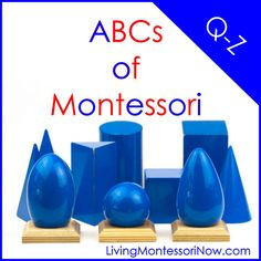 ABCs of Montessori - Q-Z - Lots of Montessori-inspired principles, techniques, and activities