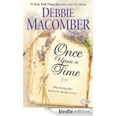 Once Upon a Time: Discovering Our Forever After Story by Debbie Macomber BOOK GIVEAWAY