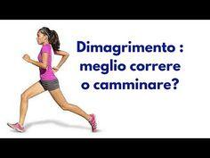 Dimagrimento : meglio correre o camminare? - YouTube