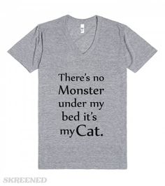 No monster it's my cat   There's no monster under my bed it's my cat. Enter at your own risk. #Skreened