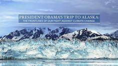 President Obama Previews His Upcoming Trip to Alaska