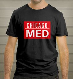 Chicago Med shirt medical serial movie tv tee fans Unisex Black T-shirt - T-Shirts, Tank Tops