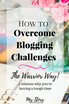 Are you running into blogging challenges you can't seem to overcome? Here is a simple and quick guide to overcoming blogging challenges the right way!