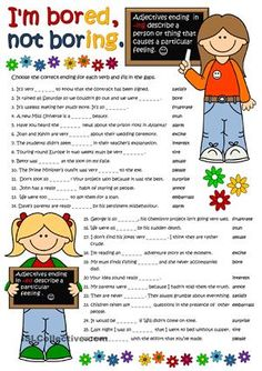 An exercise to practise -ed and -ing adjectives. B&W version and KEY included. Hope you like it :) - ESL worksheets