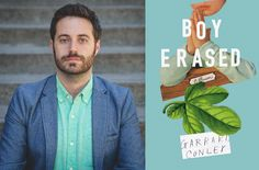 In Defense of Garrard Conley's 'Boy Erased' Film + Virtual Hugs, Kisses (or Neither, That's Cool)