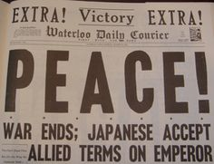 """Sixty-four years ago this was but one of the newspaper headlines as the world awoke to read about the end of World War II. Victory in Japan, """"V-J"""" Day, August World History Facts, Monument Men, Historia Universal, Vintage Newspaper, Newspaper Headlines, Newspaper Article, Journal, What Is Life About, World War Two"""
