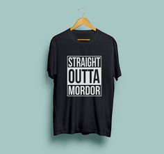 Lord of the Rings Inspired t shirt 'Straight Outta by Alchemyinc