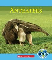 Describes anteaters, their unusual appearance, habitat, reproduction, closest relatives, and more.