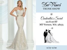 Are you engaged and looking for the wedding dress of your dreams?!  If so you definitely want to come out to the DaVinci Bridal trunk show! Our Spring 2017 bridal collection will be shown and you have to see these gowns.  Not only are they beautiful but the prices are AMAZING! So don't miss out the trunk show begins TOMORROW 11/17-11/20 at Cinderella's Secret (221 S 1st ST MT Vernon WA 98273).  We hope to see you there!