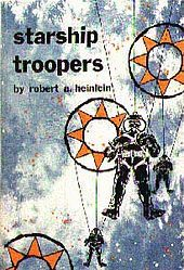 Starship Troopers by Robert A. One of NPR's Top 100 Science-Fiction & Fantasy Books - How many have you read? Sci Fi Authors, Science Fiction Authors, Sci Fi Novels, Fiction Stories, Starship Troopers Book, Best Book Covers, Album Covers, Future Soldier, Fantasy Books