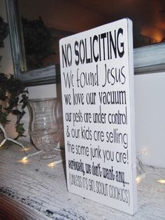 Funny no soliciting sign -  welcome sign