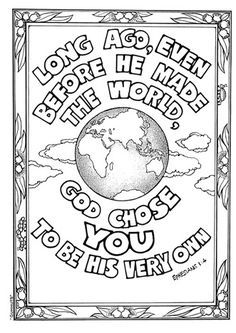 Long ago, even before He made the world, God chose YOU to be His very own