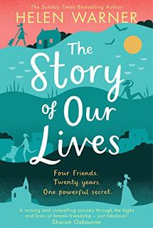 Rachel's Random Reads: Book Review - The Story of Our Lives by Helen Warn...