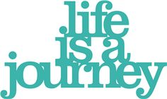 Silhouette Online Store: 'life is a journey' phrase