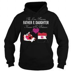 The Love Between Father and Daughter Knows No Distance Canada Egypt T Shirts, Hoodies, Sweatshirts. CHECK PRICE ==► https://www.sunfrog.com/States/The-Love-Between-Father-and-Daughter-Knows-No-Distance--Canada-Egypt-Black-Hoodie.html?41382