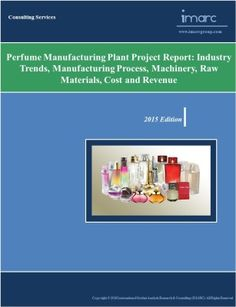 This report provides perfume market by using secondary as well as qualitative primary research for setting up a perfume manufacturing plant. To know more details, please visit :   http://www.imarcgroup.com/perfume-manufacturing-plant