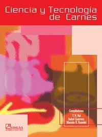 LIBROS LIMUSA: CIENCIA Y TECNOLOGÍA DE CARNES Libro Autor Hui, Y,...