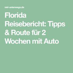Florida Reisebericht: Tipps & Route für 2 Wochen mit Auto