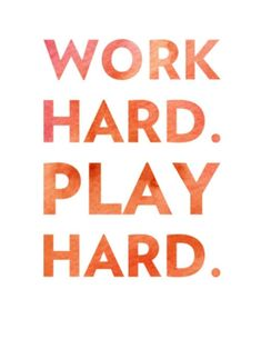 "Tattoo Ideas & Inspiration - Quotes & Sayings | ""Work Hard. Play Hard"""
