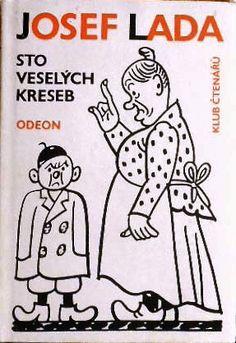 Josef Lada The Good Soldier Svejk, Slovak Language, First Novel, Pattern Illustration, I Love Him, Childrens Books, Sketches, History, Retro
