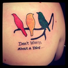 Tattoo, Bob Marley, three little birds, painful, cute, awesome, first tattoo, rhasta