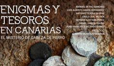 """Antigua acoge el próximo martes la presentación del libro """"Enigmas y tesoros en Canarias. El misterio de Cabeza de Perro"""""""