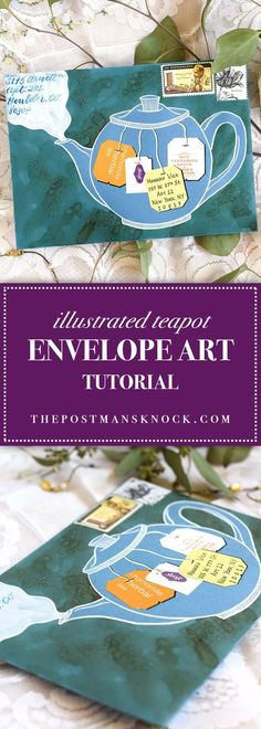 Illustrated Teapot Envelope Art Tutorial If you have a few minutes to make some lovely and unique envelope art, then you'll enjoy this simple tutorial! Get your tea bag tags ready! Mail Art Envelopes, Addressing Envelopes, Envelope Art, Envelope Design, Pocket Letter, Homemade Anniversary Gifts, Art Carte, Going Away Gifts, How To Make An Envelope