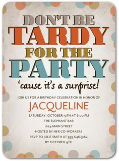 Tardy to Party - Adult Birthday Party Invitations in Eggshell or Smoke | Hello Little One