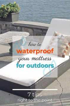 How to waterproof a mattress for outdoors: Bench mattress for the pool side. Check out our 7 tips!  #backyard #outdoor #backyardGarden #mattress #waterproofing