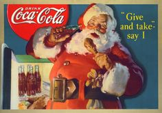 Santa Claus in Coca Cola advertising. Drawn by  Haddon Sundblom.