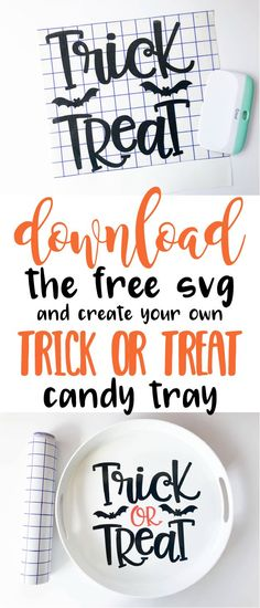 Trick or Treat candy tray with Free SVG download Cricut Vinyl, Svg Files For Cricut, Cricut Craft, Silhouette Cameo Tutorials, Silhouette Projects, Halloween Projects, Halloween Fun, Halloween Phrases, Vinyl Crafts